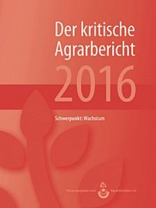 Der Agrarbericht 2016.