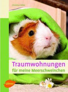 """Buchcover """"Traumwohnungen für meine Meerschweinchen"""" von Christine Wilde."""