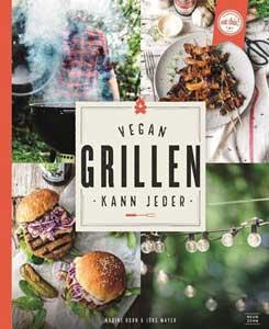 Vegan grillen kann jeder. NeunZehn Verlag.